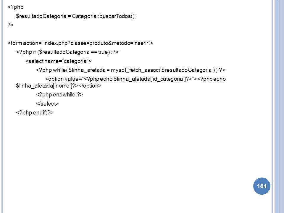 <. php $resultadoCategoria = Categoria::buscarTodos();