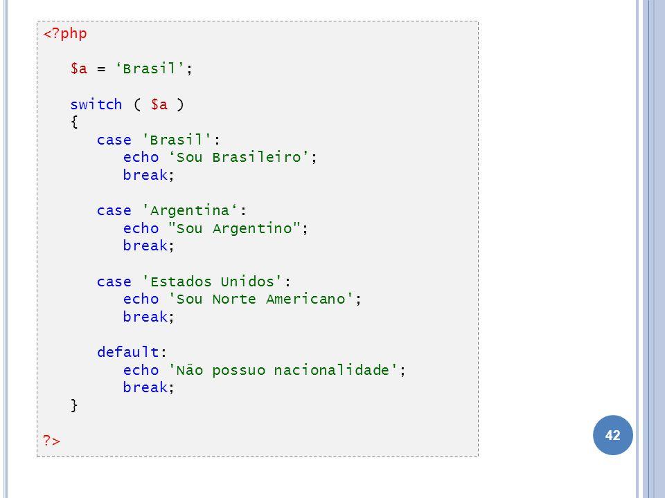 Aprenda fazendo Escreva o código abaixo no arquivo switch.php < php