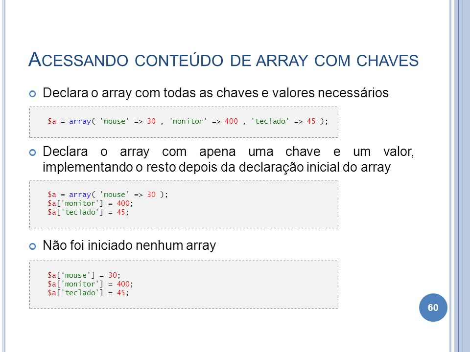 Acessando conteúdo de array com chaves
