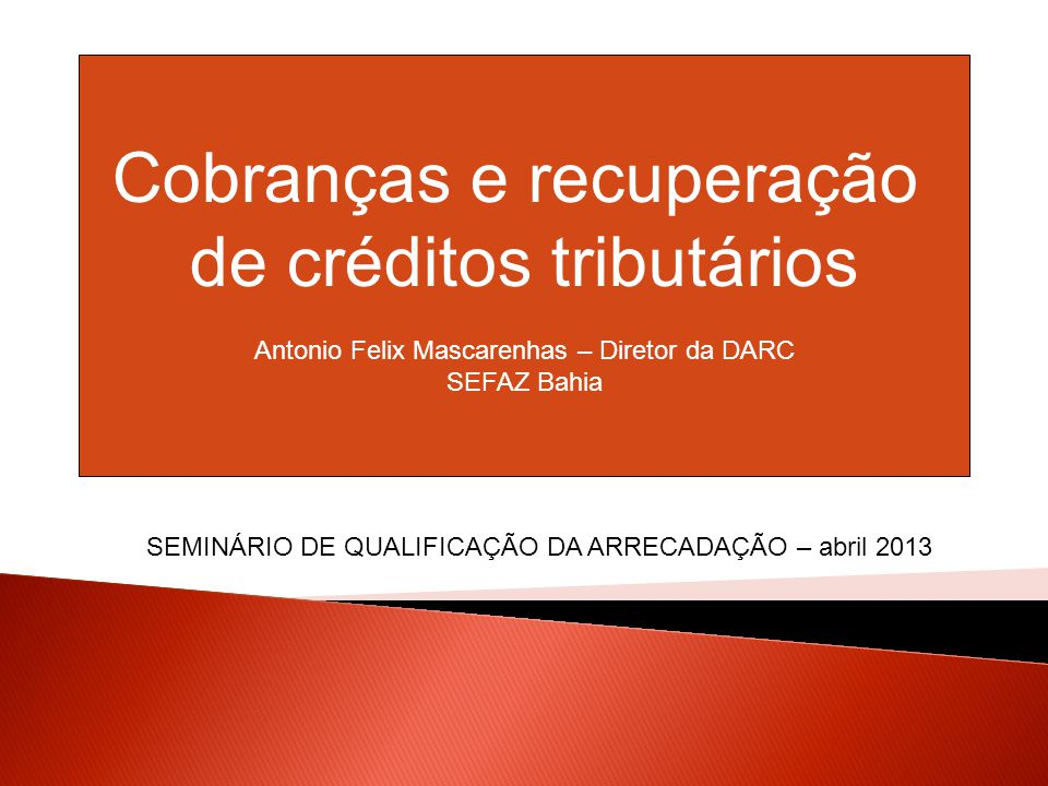 Cobranças e recuperação de créditos tributários