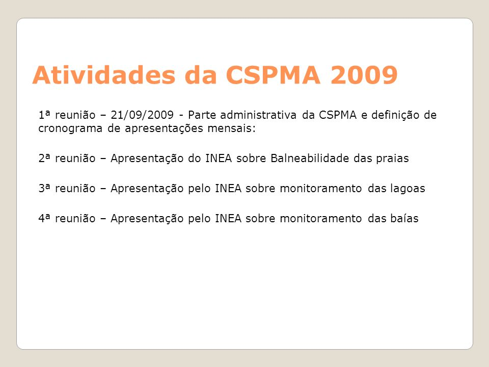 Atividades da CSPMA 2009