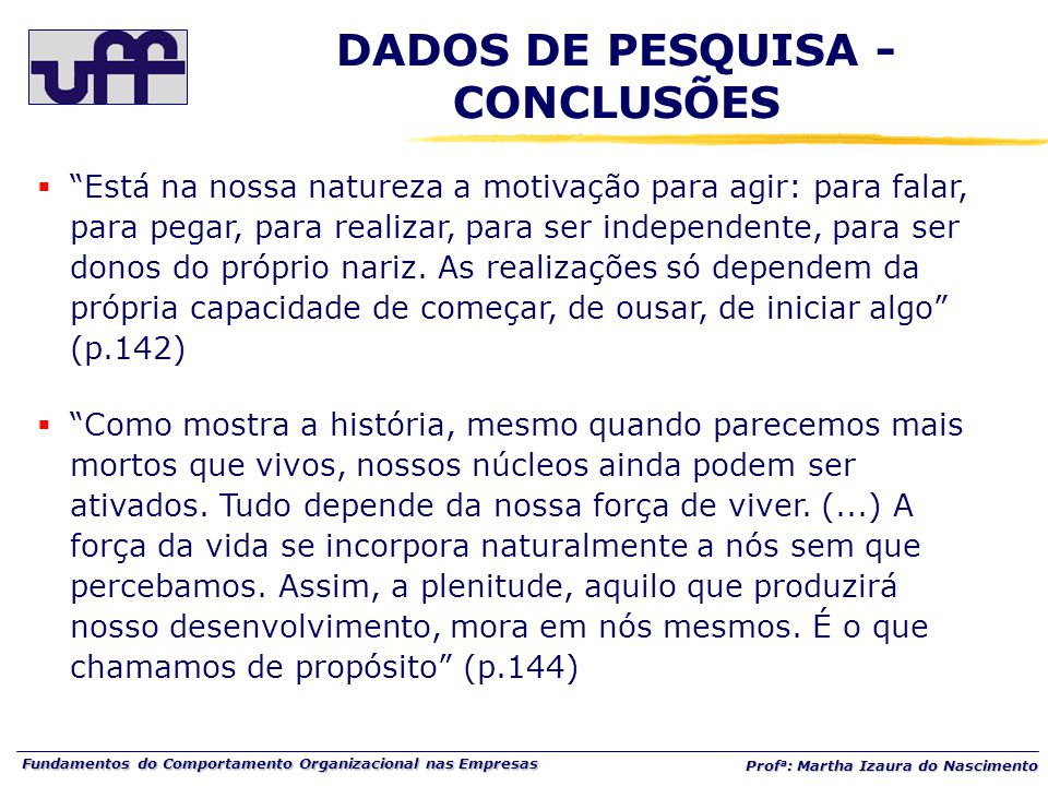 DADOS DE PESQUISA - CONCLUSÕES