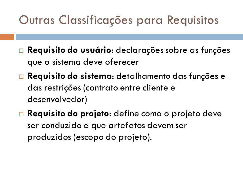 Outras Classificações para Requisitos
