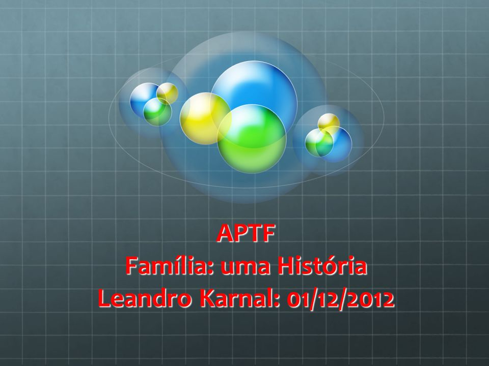 APTF Família: uma História Leandro Karnal: 01/12/2012