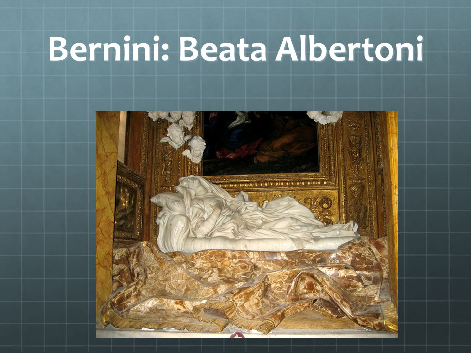 Bernini: Beata Albertoni