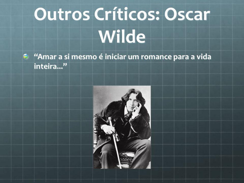 Outros Críticos: Oscar Wilde