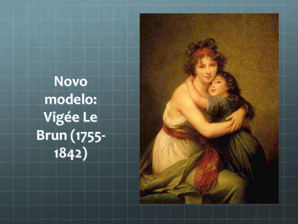 Novo modelo: Vigée Le Brun (1755-1842)