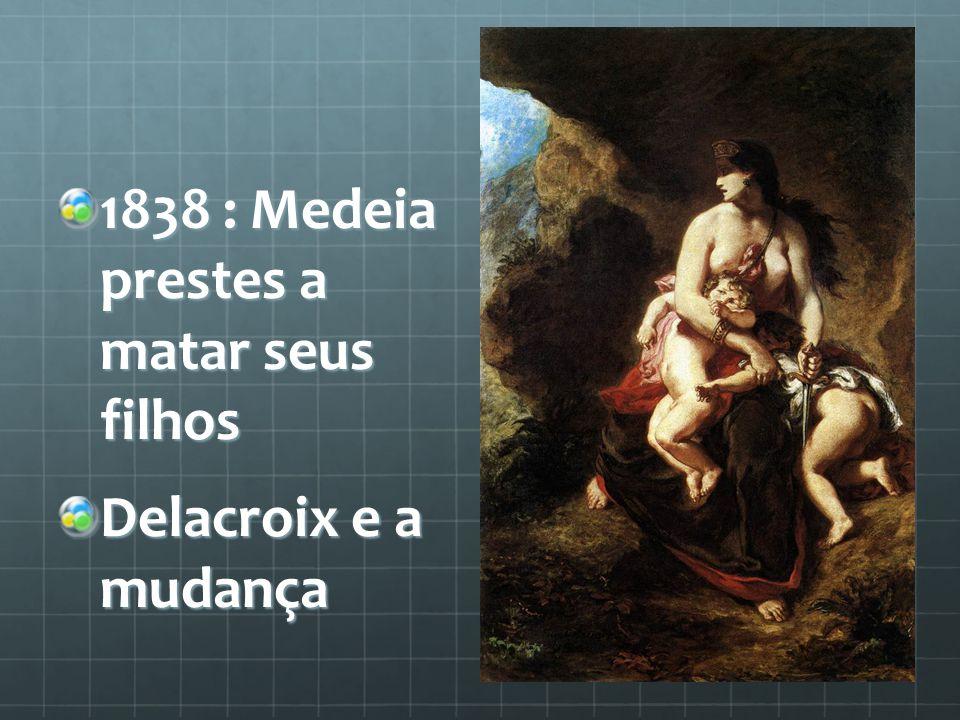 1838 : Medeia prestes a matar seus filhos