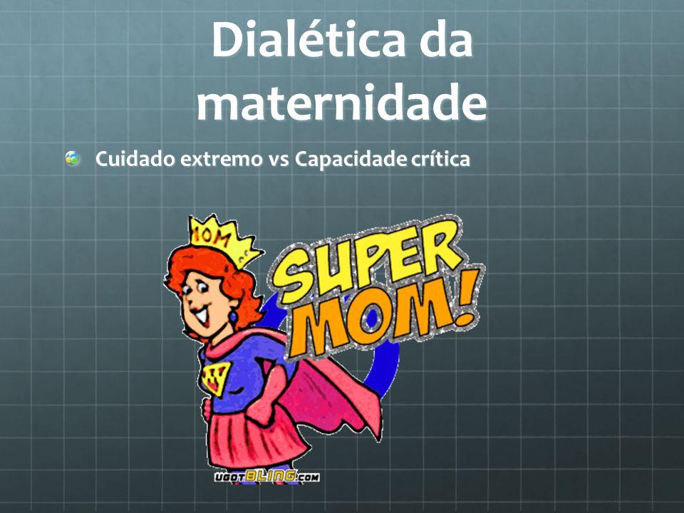 Dialética da maternidade
