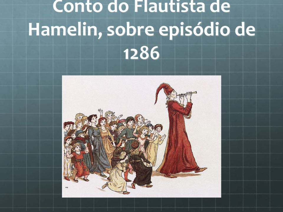 Conto do Flautista de Hamelin, sobre episódio de 1286