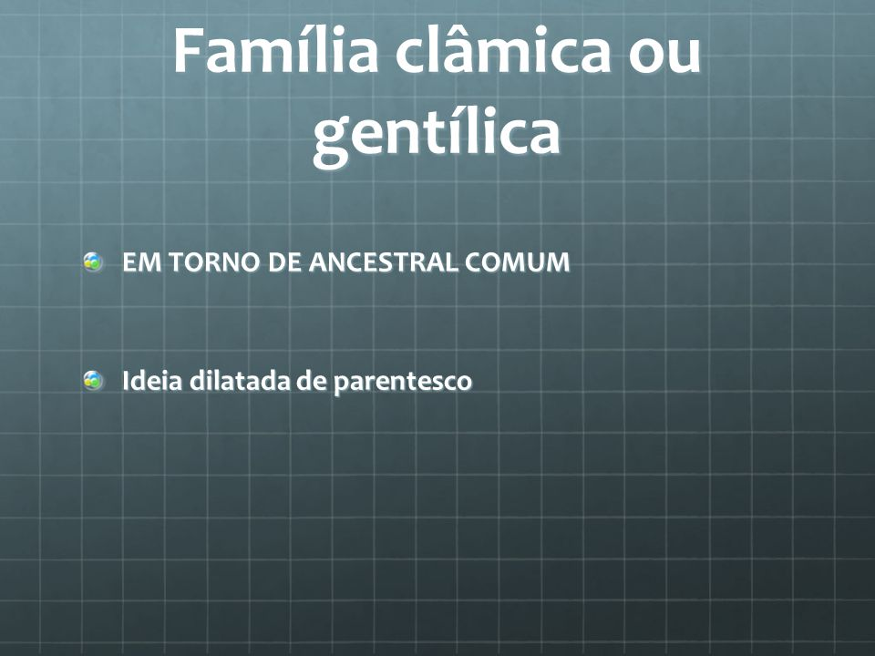 Família clâmica ou gentílica