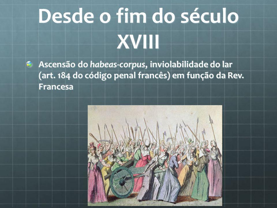 Desde o fim do século XVIII