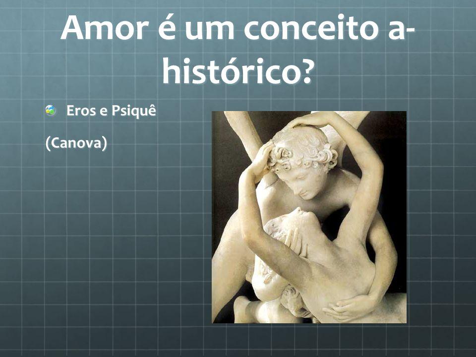 Amor é um conceito a-histórico