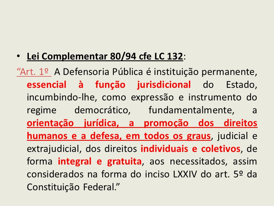 Lei Complementar 80/94 cfe LC 132: