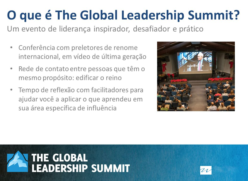 O que é The Global Leadership Summit