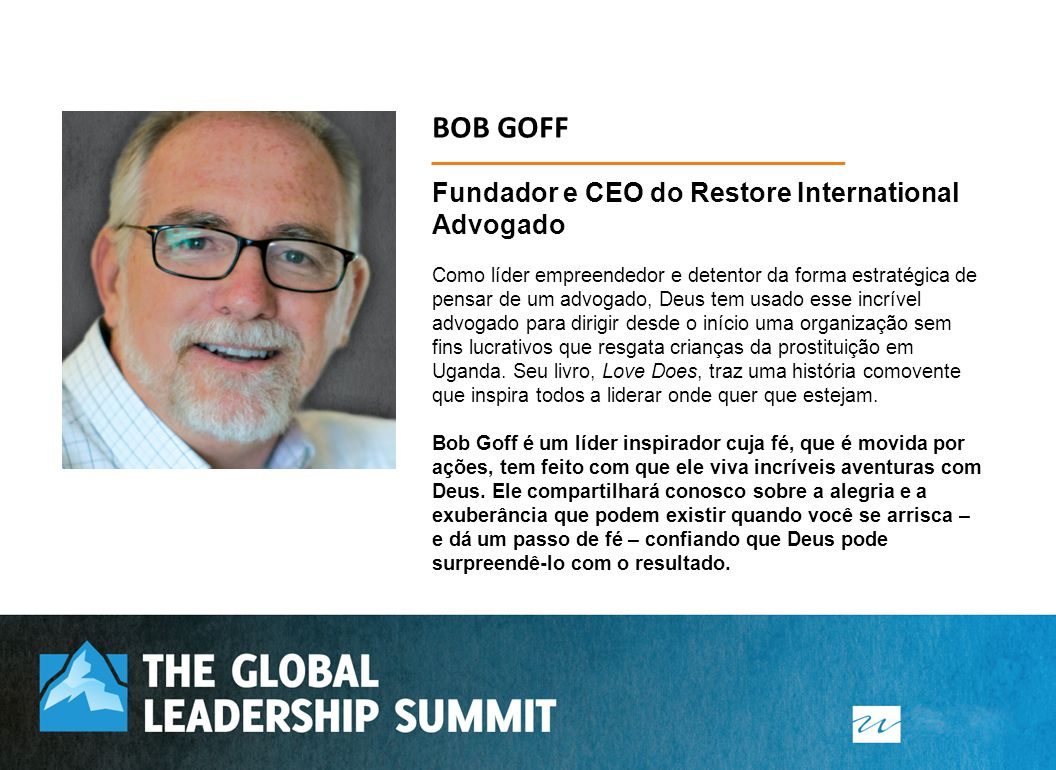 BOB GOFF Fundador e CEO do Restore International Advogado