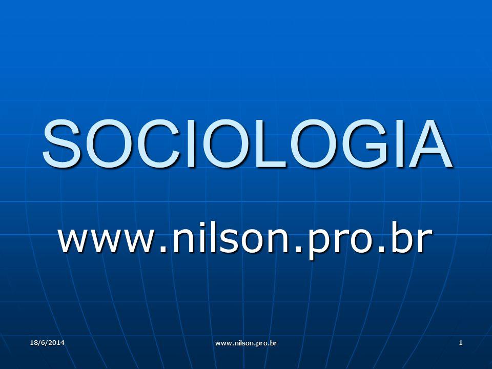 SOCIOLOGIA www.nilson.pro.br 02/04/2017 www.nilson.pro.br
