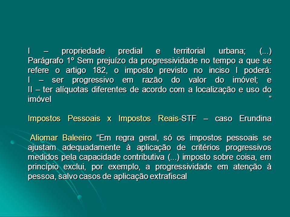 I – propriedade predial e territorial urbana; (