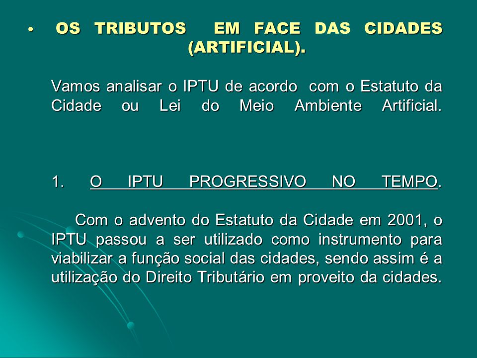 OS TRIBUTOS EM FACE DAS CIDADES (ARTIFICIAL)
