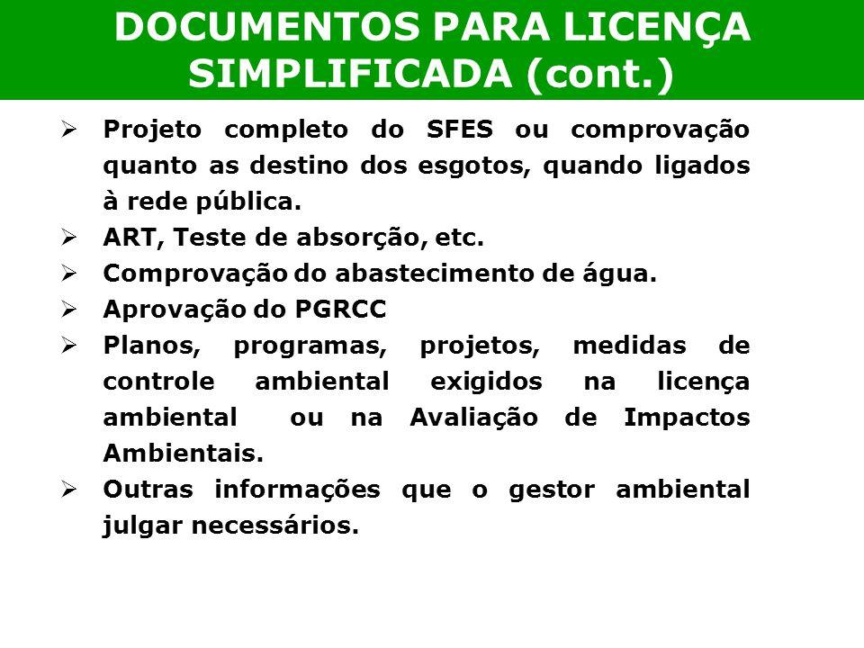 DOCUMENTOS PARA LICENÇA SIMPLIFICADA (cont.)