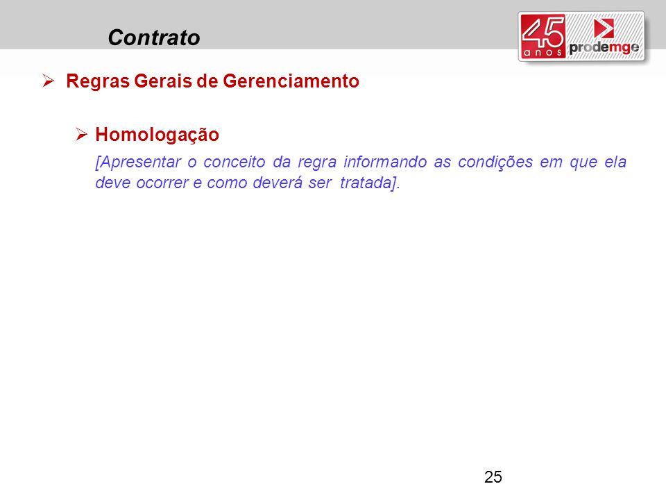 Contrato Regras Gerais de Gerenciamento Homologação