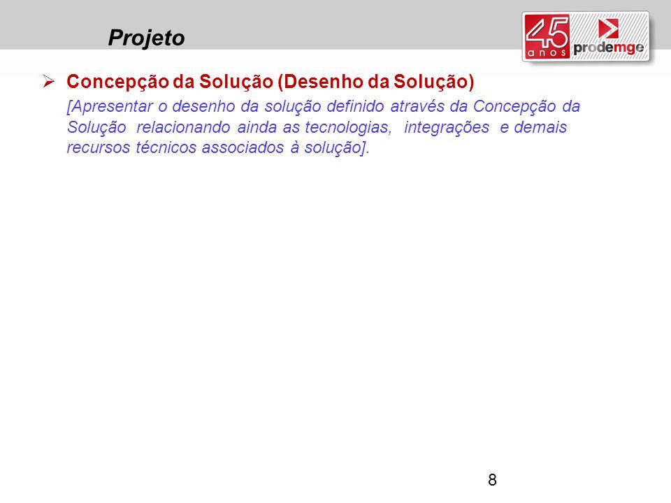 Projeto Concepção da Solução (Desenho da Solução)