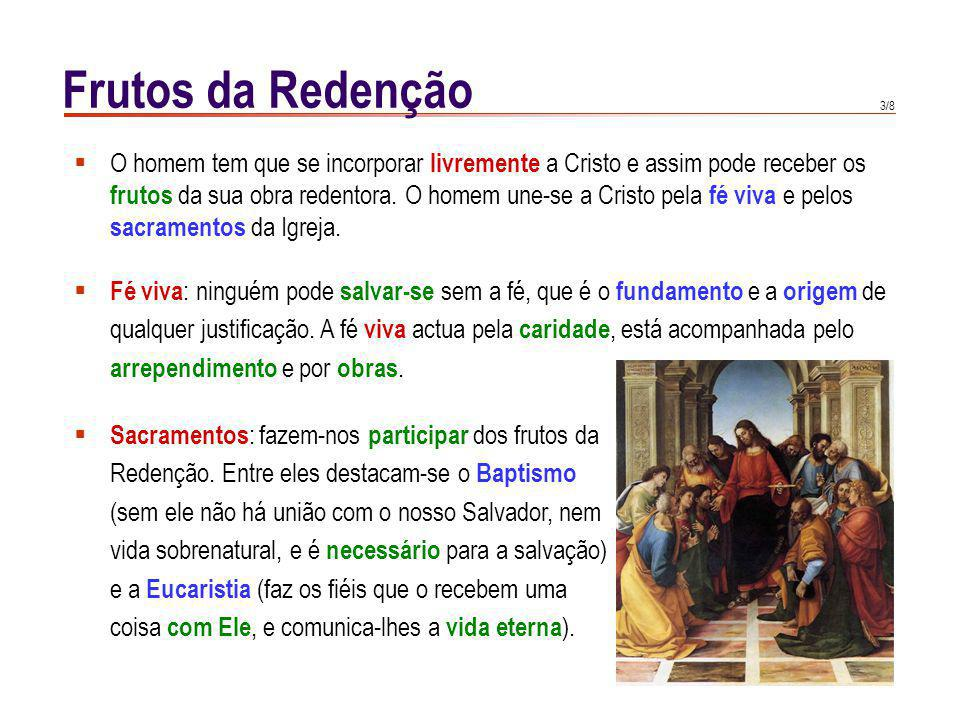 Frutos da Redenção Certamente Deus concede a todos os homens a
