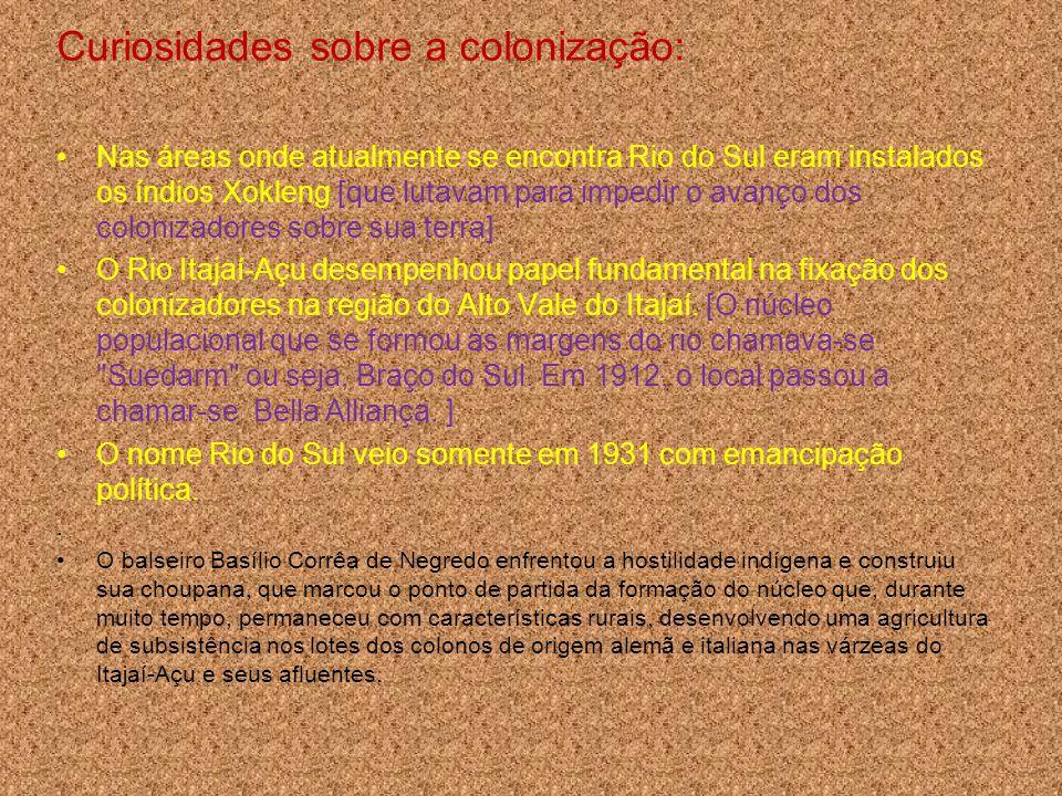 Curiosidades sobre a colonização: