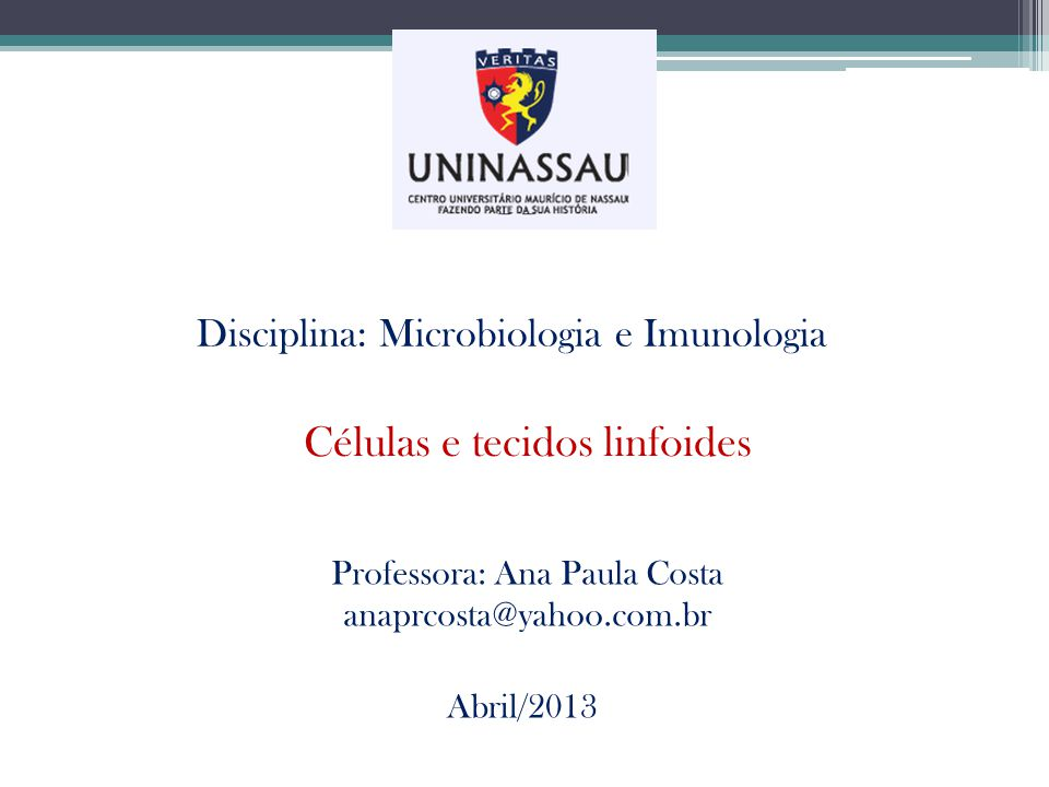 Professora: Ana Paula Costa