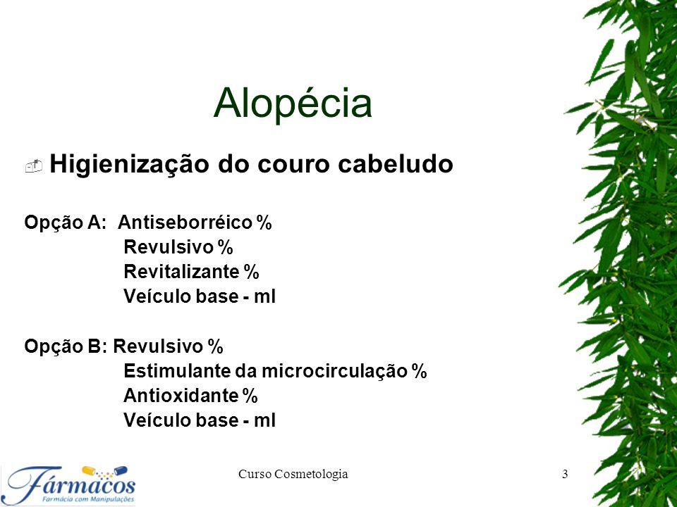 Alopécia Higienização do couro cabeludo Opção A: Antiseborréico %