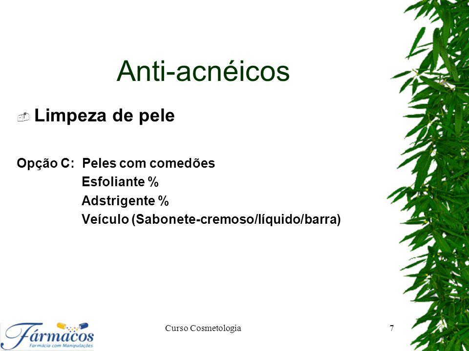 Anti-acnéicos Limpeza de pele Opção C: Peles com comedões Esfoliante %