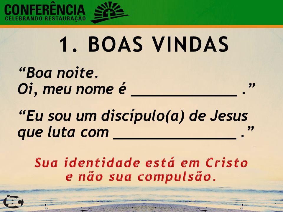 Sua identidade está em Cristo e não sua compulsão.
