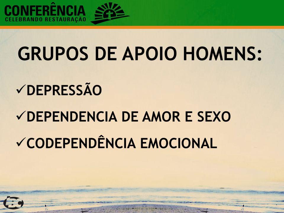 GRUPOS DE APOIO HOMENS:
