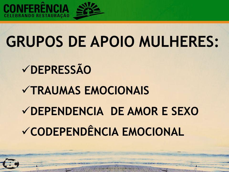 GRUPOS DE APOIO MULHERES: