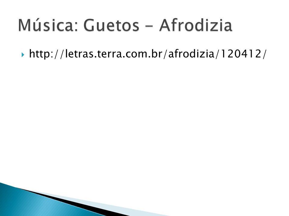 Música: Guetos - Afrodizia