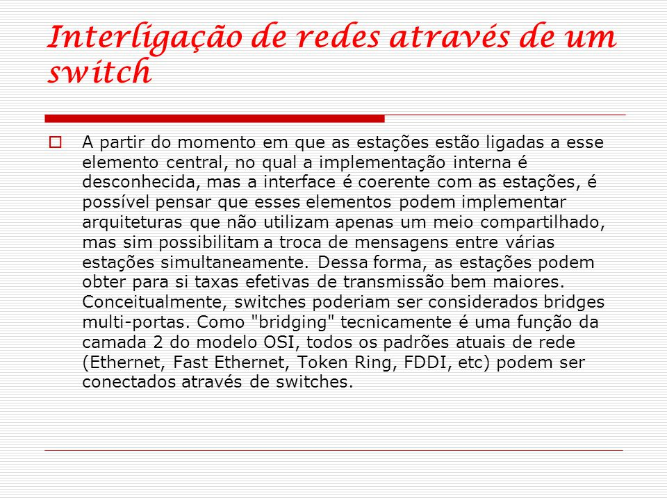 Interligação de redes através de um switch
