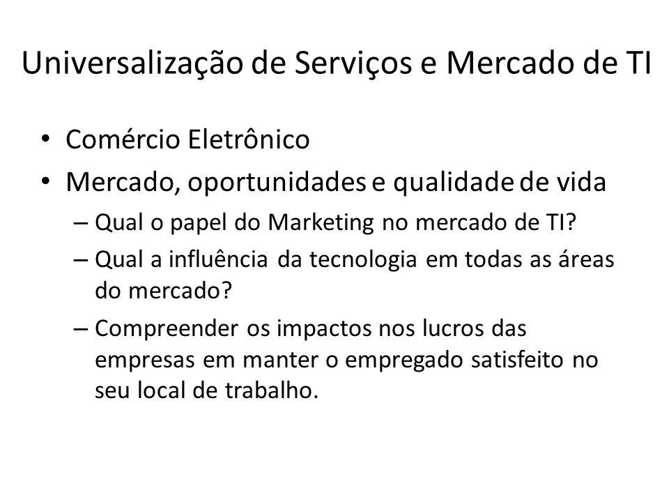 Universalização de Serviços e Mercado de TI