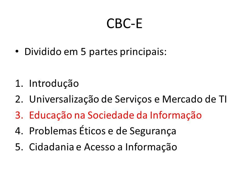 CBC-E Dividido em 5 partes principais: Introdução