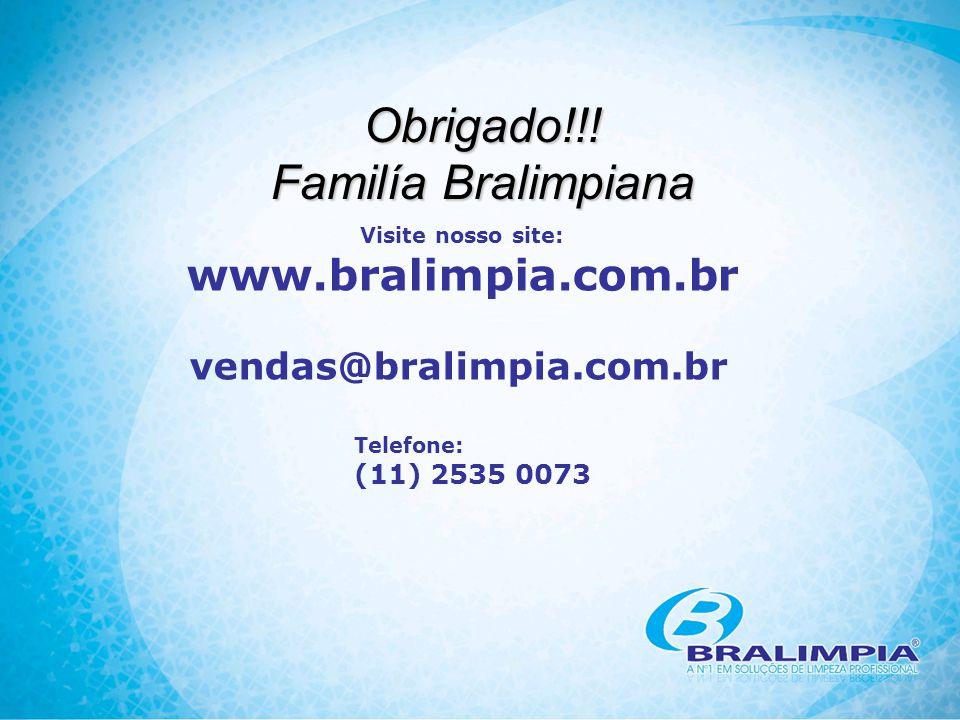 Visite nosso site: www.bralimpia.com.br