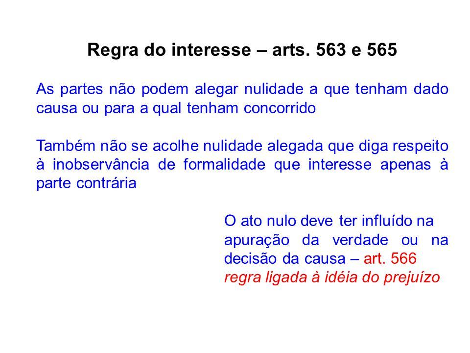 Regra do interesse – arts. 563 e 565