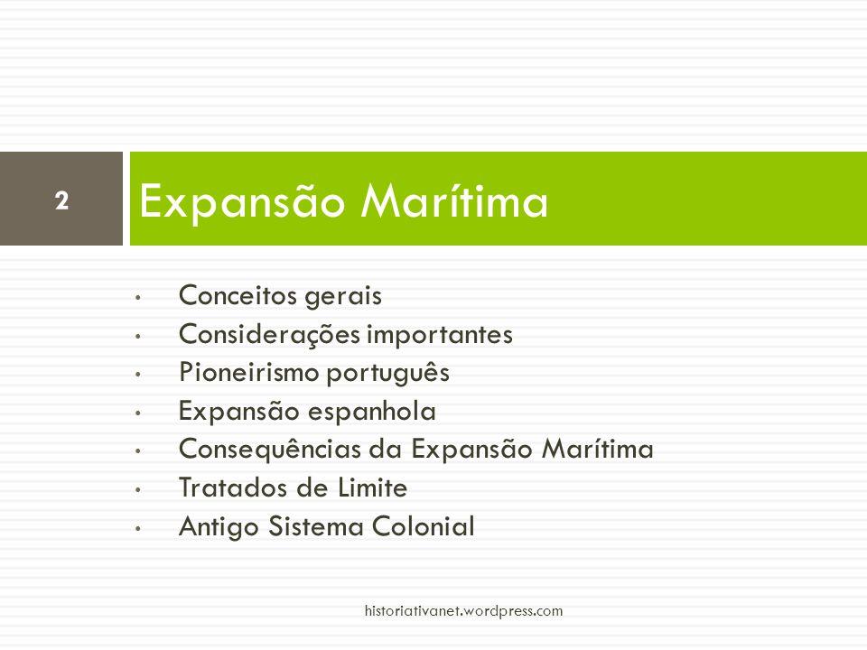 Expansão Marítima Conceitos gerais Considerações importantes