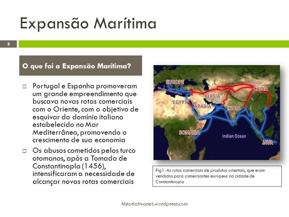 Expansão Marítima O que foi a Expansão Marítima