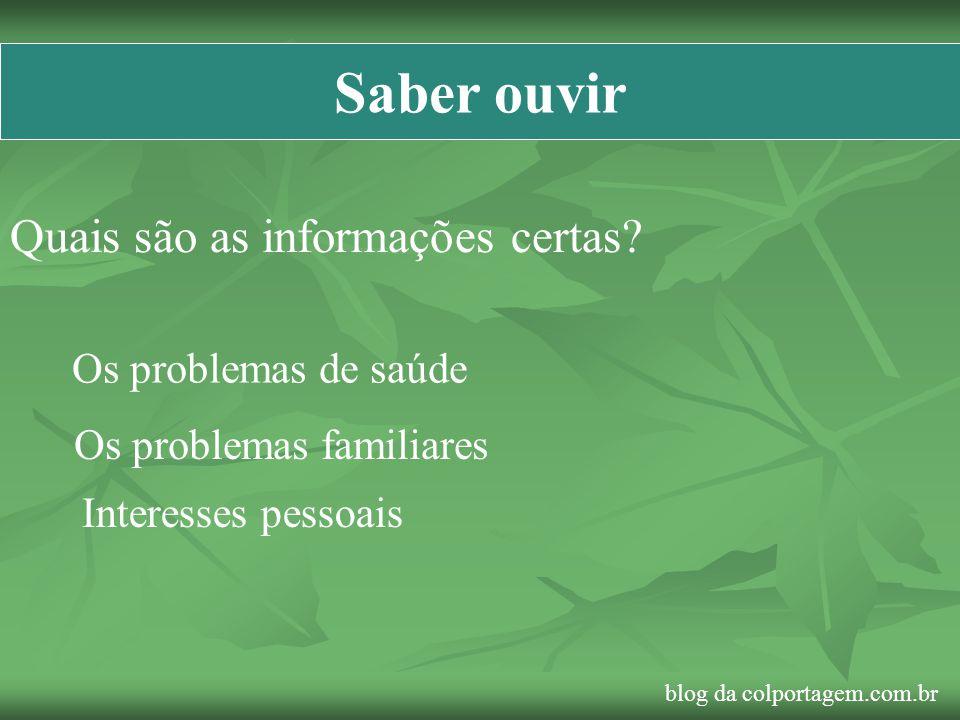 Saber ouvir Quais são as informações certas Os problemas de saúde