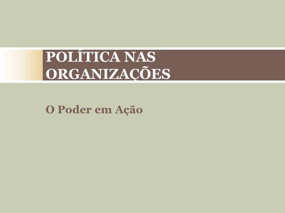 POLÍTICA NAS ORGANIZAÇÕES