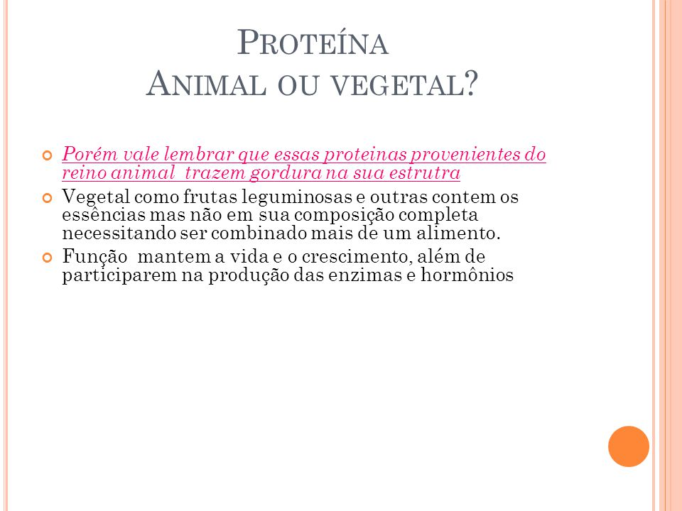 Proteína Animal ou vegetal