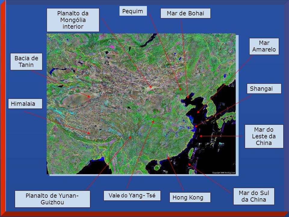 Planalto de Yunan-Guizhou Mar de Bohai Planalto da Mongólia interior