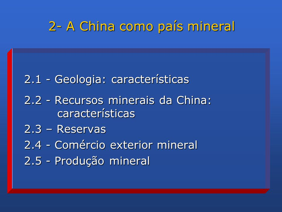 2- A China como país mineral