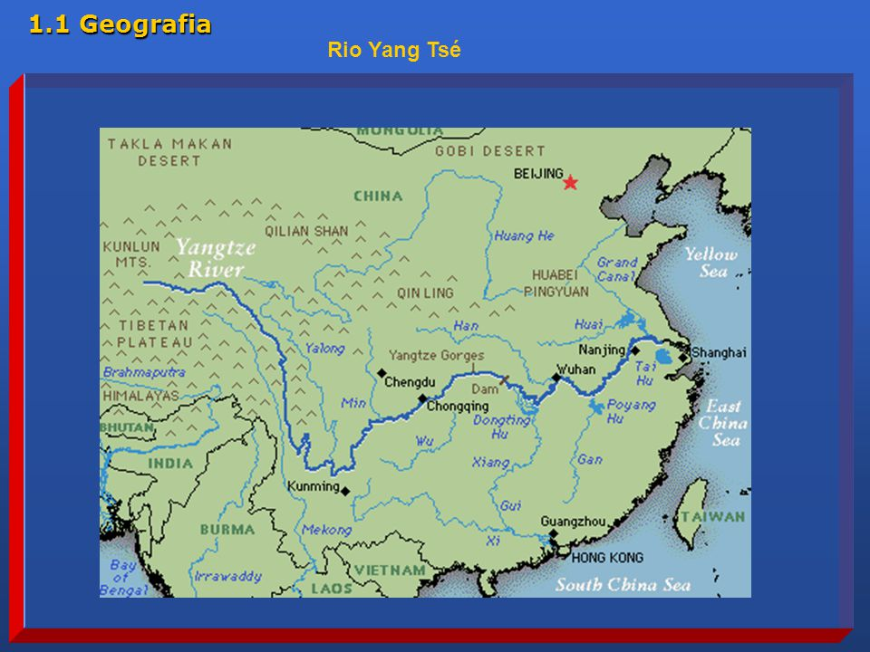 1.1 Geografia Rio Yang Tsé