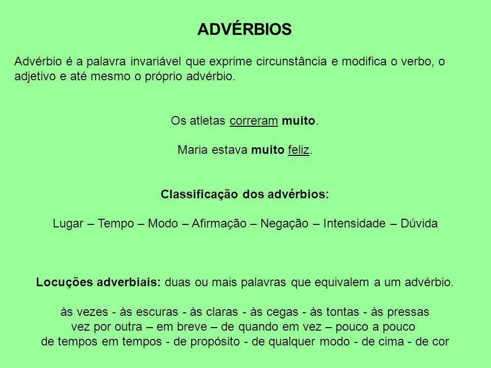 Classificação dos advérbios: