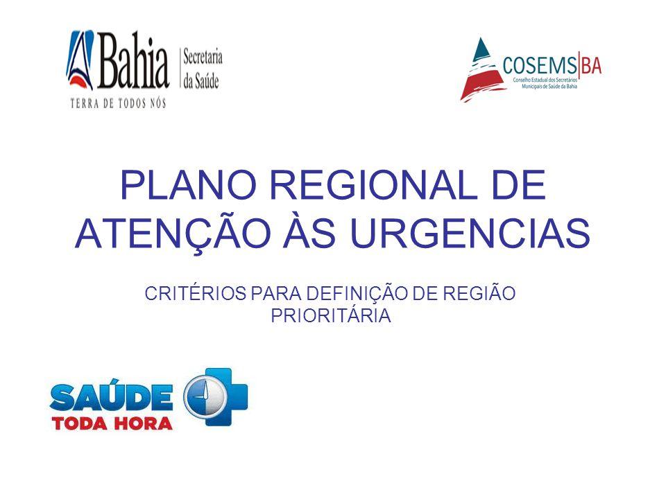 PLANO REGIONAL DE ATENÇÃO ÀS URGENCIAS